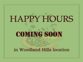 Happy Hours coming soon at WoodLand Hills